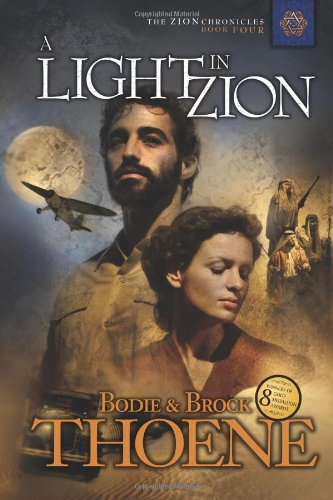 9781414301051: A Light in Zion (Zion Chronicles (Paperback))