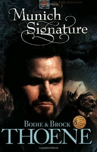 9781414301099: Munich Signature (Zion Covenant)