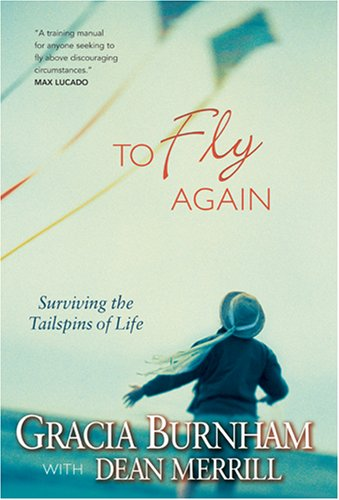 9781414301235: To Fly Again: Surviving the Tailspins of Life