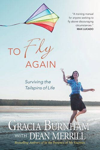 9781414301259: To Fly Again: Surviving the Tailspins of Life