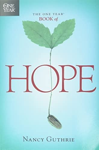 9781414301334: The One Year Book of Hope (One Year Books)