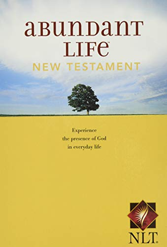 Abundant Life: New Testament (Experience the Presence of God in Everyday Life)