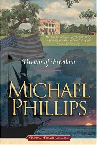 9781414301761: Dream of Freedom (American Dreams, Book 1)