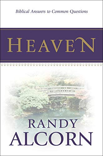 9781414301914: Heaven: Biblical Answers to Common Questions