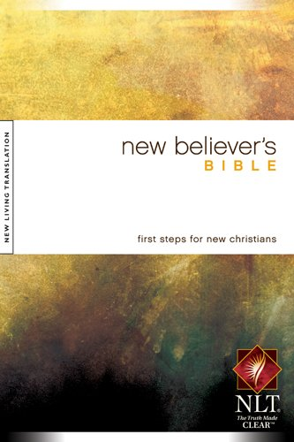 9781414302546: New Believer's Bible NLT