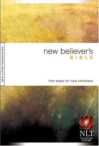 9781414302553: New Believer's Bible NLT
