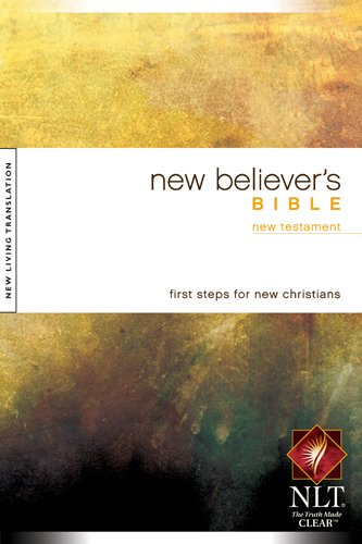 New Believer's Bible - New Testament: New: Tyndale House