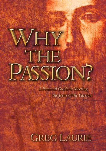 9781414302959: Why the Passion? 6-pk