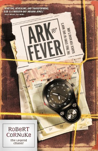 9781414302966: Ark Fever: The True Story of One Man's Search for Noah's Ark