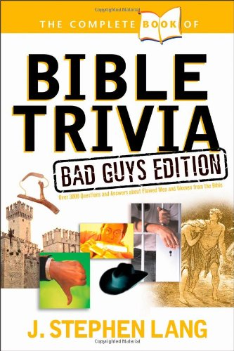 9781414303796: The Complete Book of Bible Trivia: Bad Guys Edition