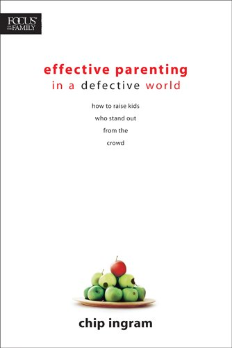 9781414303840: Effective Parenting in a Defective World (Focus on the Family)