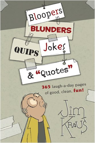 """9781414305479: Bloopers, Blunders, Jokes, Quips & """"Quotes"""""""