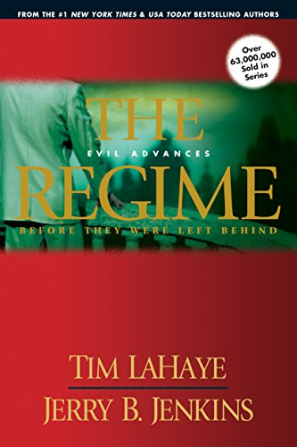 9781414305776: The Regime: Evil Advances (Before They Were Left Behind, Book 2)