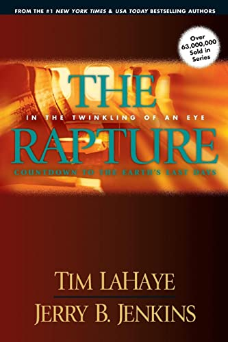 9781414305813: The Rapture: In the Twinkling of an Eye: Countdown to the Earth's Last Days (Before They Were Left Behind): 03 (Before They Were Left Behind S.)