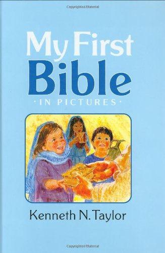 My First Bible In Pictures, baby blue: Kenneth N. Taylor
