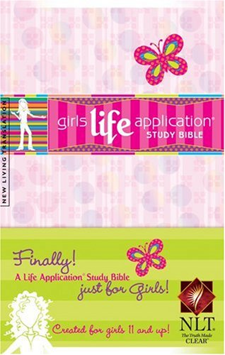 9781414306452: Girls Life Application Study Bible NLT (Kid's Life Application Bible)