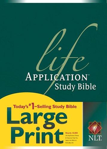 Life Application Study Bible NLT, Large Print Format: Book