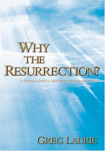 9781414307756: Why the Resurrection?