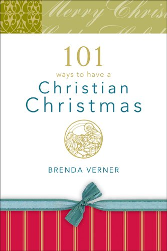 9781414308111: 101 Ways to Have a Christian Christmas