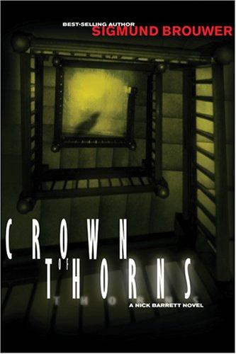 9781414308883: A Crown of Thorns (Nick Barrett Mystery Series #2)
