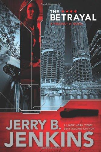 9781414309088: The Betrayal (Precinct 11)