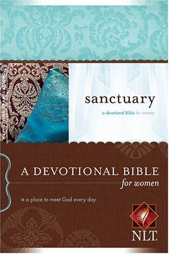 9781414309552: Sanctuary: NLT: A Devotional Bible for Women