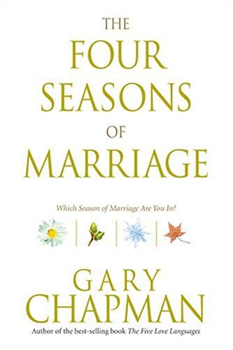 9781414309897: The Four Seasons of Marriage