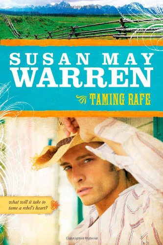 Taming Rafe (Noble Legacy Series #2) (1414310188) by Susan May Warren