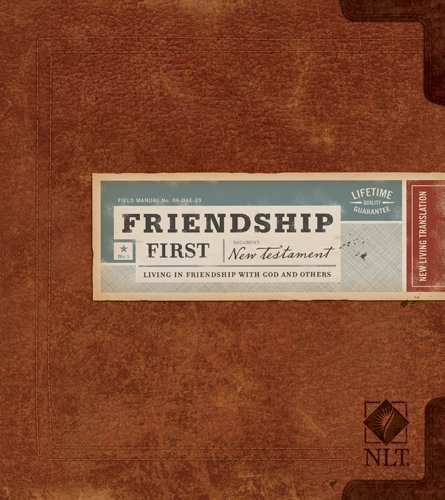 9781414310220: Friendship First New Testament: NLT: Living in Friendship with God and Others