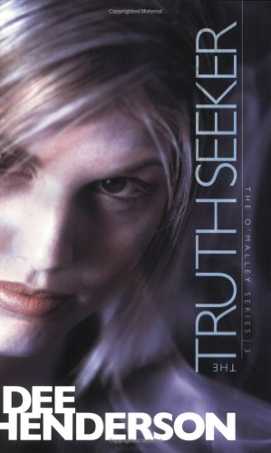 9781414310589: The Truth Seeker (The O'Malley Series #3)
