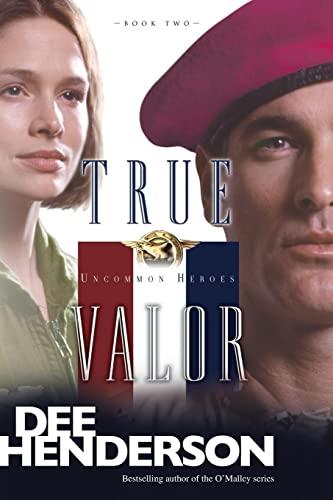 9781414310633: True Valor (Uncommon Heroes, Book 2)