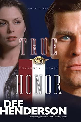 9781414310640: True Honor (Uncommon Heroes, Book 3)