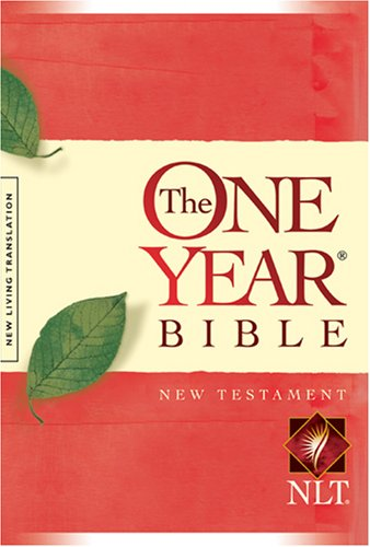 9781414310725: The NLT One-Year Bible, New Testament