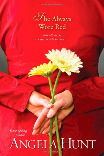 She Always Wore Red (The Fairlawn Series #2) (1414311702) by Hunt, Angela Elwell