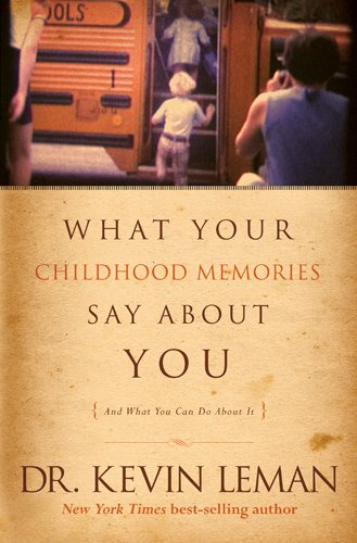 What Your Childhood Memories Say about You: Leman, Kevin