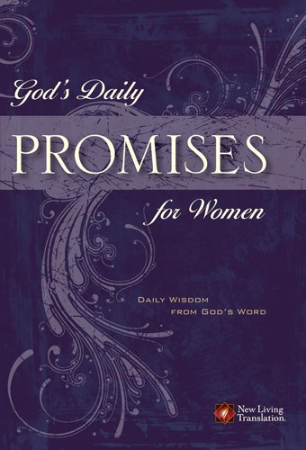 9781414312316: God's Daily Promises for Women: Daily Wisdom from God's Word