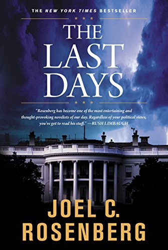 9781414312736: The Last Days (Political Thrillers Series #2)