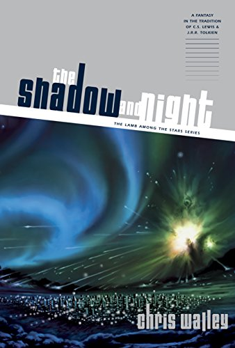 9781414313276: The Shadow and Night (Lamb Among the Stars)