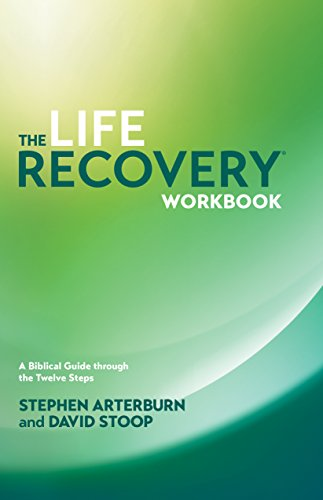 9781414313283: The Life Recovery Workbook: A Biblical Guide through the Twelve Steps