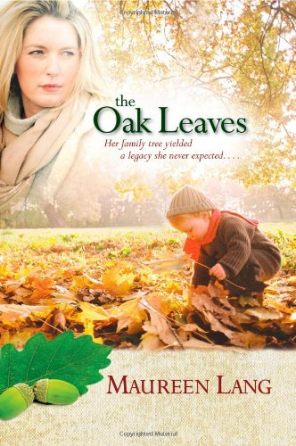 The Oak Leaves (The Oak Leaves Series: Lang, Maureen
