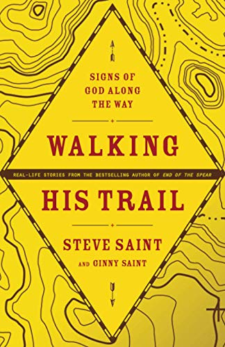 9781414313764: Walking His Trail: Signs of God along the Way