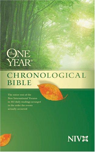 9781414314099: The One Year Chronological Bible NIV (One Year Bible: Niv)
