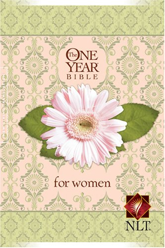 9781414314129: The One Year Bible for Women NLT (One Year Bible: Nlt)
