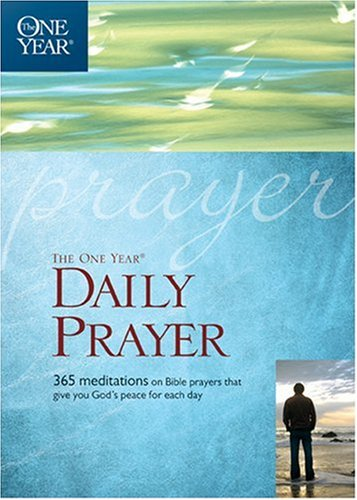 9781414314952: The One Year Daily Prayer (One Year Book)