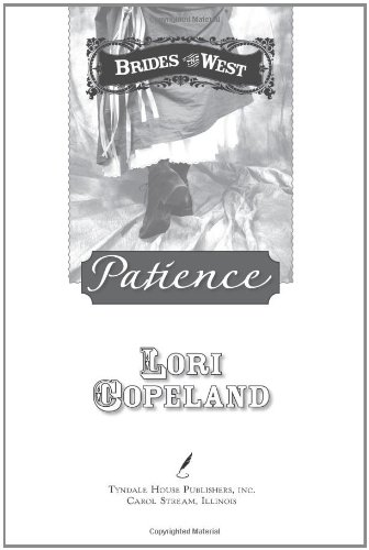 9781414315393: Patience (Brides of the West #6)