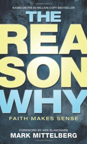9781414315812: The Reason Why: Faith Makes Sense