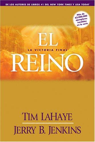 El Reino: La Victoria Final (Cuenta Regresiva del Rapto) (Spanish Edition): Jenkins, Jerry B., ...