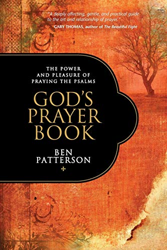 9781414316659: God's Prayer Book: The Power and Pleasure of Praying the Psalms