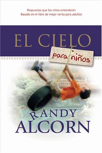 El Cielo para Niños (Spanish Edition): Randy Alcorn