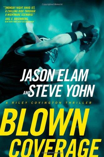 9781414317328: Blown Coverage (Riley Covington Thriller Series #2)